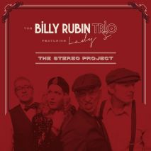 The Billy Rubin Trio – The Stereo Project (10 Zoll Vinyl)
