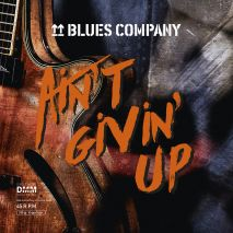 Blues Company Aint Givin Up (45 RPM) (2LP 180gr Vinyl)
